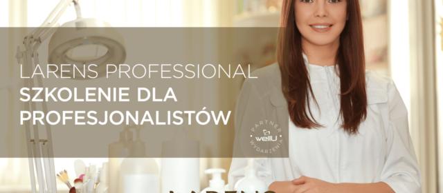 LARENS PROFESSIONAL – szkolenie dla Profesjonalistów